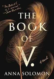 When Does The Book Of V. By Anna Solomon Come Out? 2020 Historical Fiction Releases