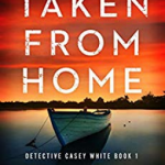 When Will Taken From Home By B.R. Spangler Release? 2020 Fiction Releases