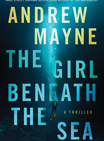 The Girl Beneath The Sea By Andrew Mayne Release Date? 2020 Mystery & Thriller Releases
