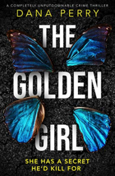 The Golden Girl By Dana Perry Release Date? 2020 Mystery & Psychological Thriller Releases