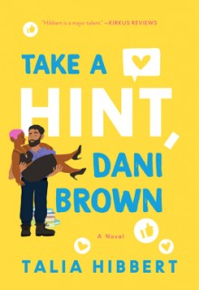 Take a Hint, Dani Brown By Talia Hibbert Release Date? 2020 Contemporary Romance Releases
