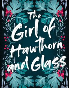 The Girl Of Hawthorn And Glass By Adan Jerreat-Poole Release Date? 2020 YA LGBT Fantasy Releases
