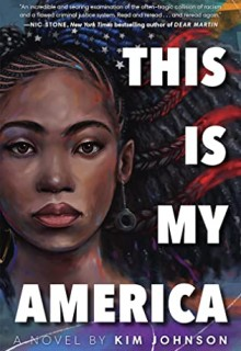 This Is My America By Kim Johnson Release Date? 2020 Contemporary Fiction Releases