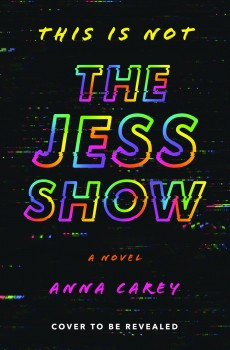 When Does This Is Not The Jess Show Come Out? 2020 YA Thriller Releases