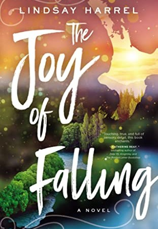 The Joy Of Falling By Lindsay Harrel Release Date? 2020 Contemporary Christian Fiction Releases