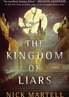 When Does The Kingdom Of Liars By Nick Martell Come Out? 2020 Adult Fantasy Releases