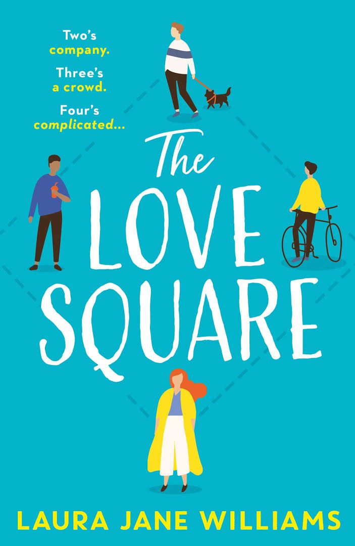 When Does The Love Square By Laura Jane Williams Release? 2020 Contemporary Romance