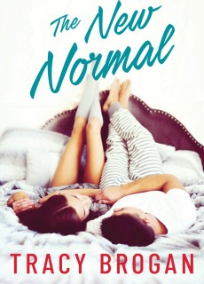 When Does The New Normal By Tracy Brogan Release? 2020 Romance Releases