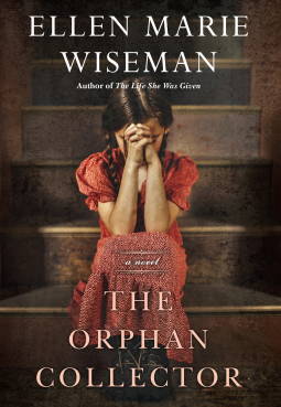 The Orphan Collector By Ellen Marie Wiseman Release Date? 2020 Historical Fiction