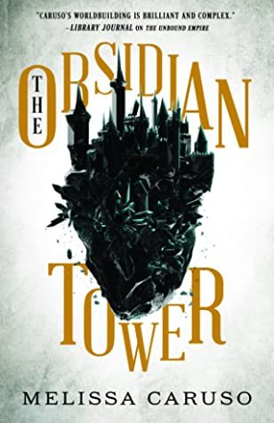 The Obsidian Tower By Melissa Caruso Release Date? 2020 Adult Fantasy & LGBT Releases