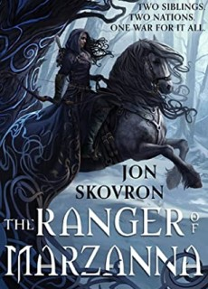 The Ranger Of Marzanna By Jon Skovron Release Date? 2020 Adult Fantasy Releases