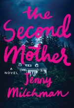 When Does The Second Mother By Jenny Milchman Come Out? 2020 Thriller Releases