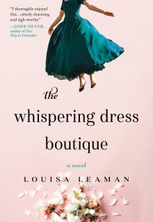 The Whispering Dress Boutique By Louisa Leaman Releases Date? 2020 Contemporary Women's Fiction Releases