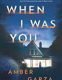When I Was You By Amber Garza Release Date? 2020 Mystery Thriller Releases