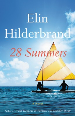 28 Summers By Elin Hilderbrand Release Date? 2020 Romance Releases