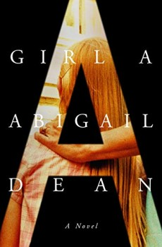 When Will Girl A By Abigail Dean Come Out? 2021 Mystery Thriller Releases