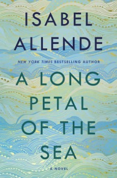A Long Petal Of The Sea By Isabel Allende: 2020 Historical Fiction Releases