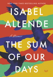 When Does The Sum Of Our Days By Isabel Allende Come Out? 2020 Memoir & Nonfiction Releases