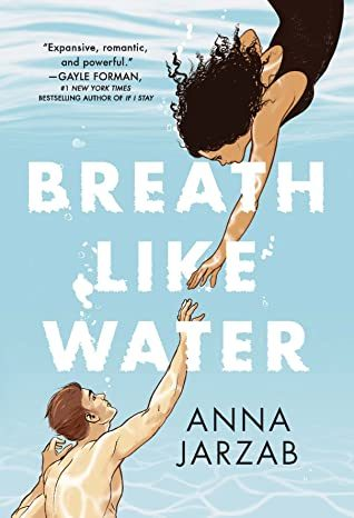 When Does Breath Like Water By Anna Jarzab Release? 2020 YA Contemporary Romance Releases