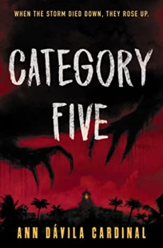 Ann Dávila Cardinal - Category Five Release Date? 2020 YA Horror & Mystery Thriller Releases