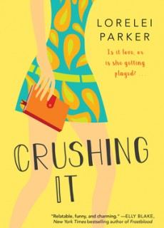 When Does Crushing It By Lorelei Parker Come Out? 2020 Romance Releases