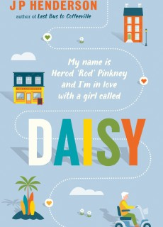 Daisy By J P Henderson Release Date? 2020 Literary Fiction, Humour & Satire Releases