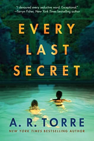 Every Last Secret By A.R. Torre Release Date? 2020 Thriller Releases