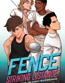 Fence: Striking Distance By Sarah Rees Brennan Release Date? 2020 YA LGBT Contemporary Releases