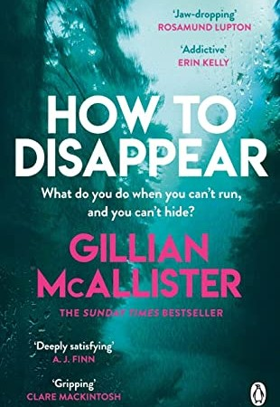How To Disappear By Gillian McAllistern Release Date? 2020 Psychological Thriller Releases