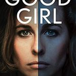When Does Good Girl By Miranda Smith Release? 2020 Mystery Releases