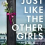 When Does Just Like The Other Girls By Claire Douglas Come Out? 2020 Thriller Releases