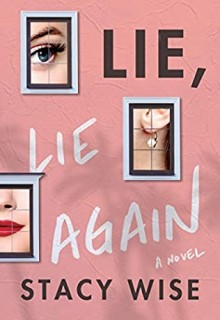 When Will Lie, Lie Again By Stacy Wise Come Out? 2020 Thriller Releases
