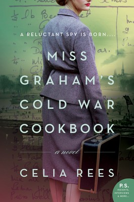 Miss Graham's Cold War Cookbook By Celia Rees Release Date? 2020 Historical Fiction Releases