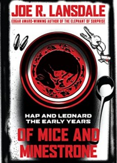 When Does Of Mice And Minestrone By Joe R. Lansdale Release? 2020 Crime & Mystery Releases