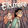 When Does One Year At Ellsmere By Faith Erin Hicks Come Out? 2020 Graphic Novels
