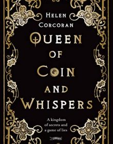 When Does Queen Of Coin And Whispers By Helen Corcoran Come Out? 2020 YA LGBT Fantasy Releases