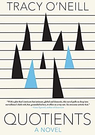 When Does Quotients By Tracy O'Neill Release? 2020 Adult Fiction Releases