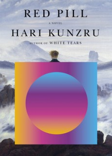 When Does Red Pill By Hari Kunzru Come Out? 2020 Contemporary Fiction Releases