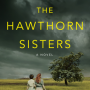 When Will Reviving The Hawthorn Sisters Release? 2020 New Novel By Emily Carpenter