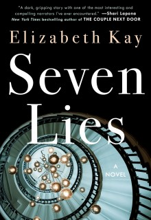 Seven Lies - Debut Novel By Elizabeth Kay Release Date? 2020 Thriller Releases