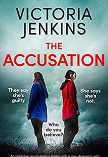 The Accusation By Victoria Jenkins Release Date? 2020 Mystery & Psychological Triller Releases