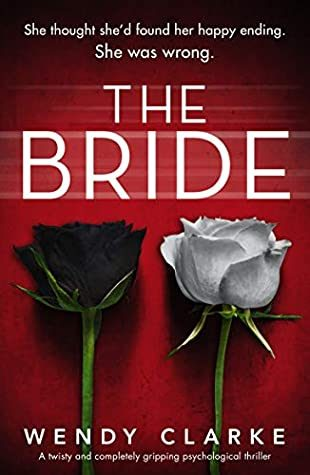 When Does The Bride By Wendy Clarke Come Out? 2020 Triller Releases