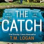 When Will The Catch By T.M. Logan Release? 2020 Thriller Releases