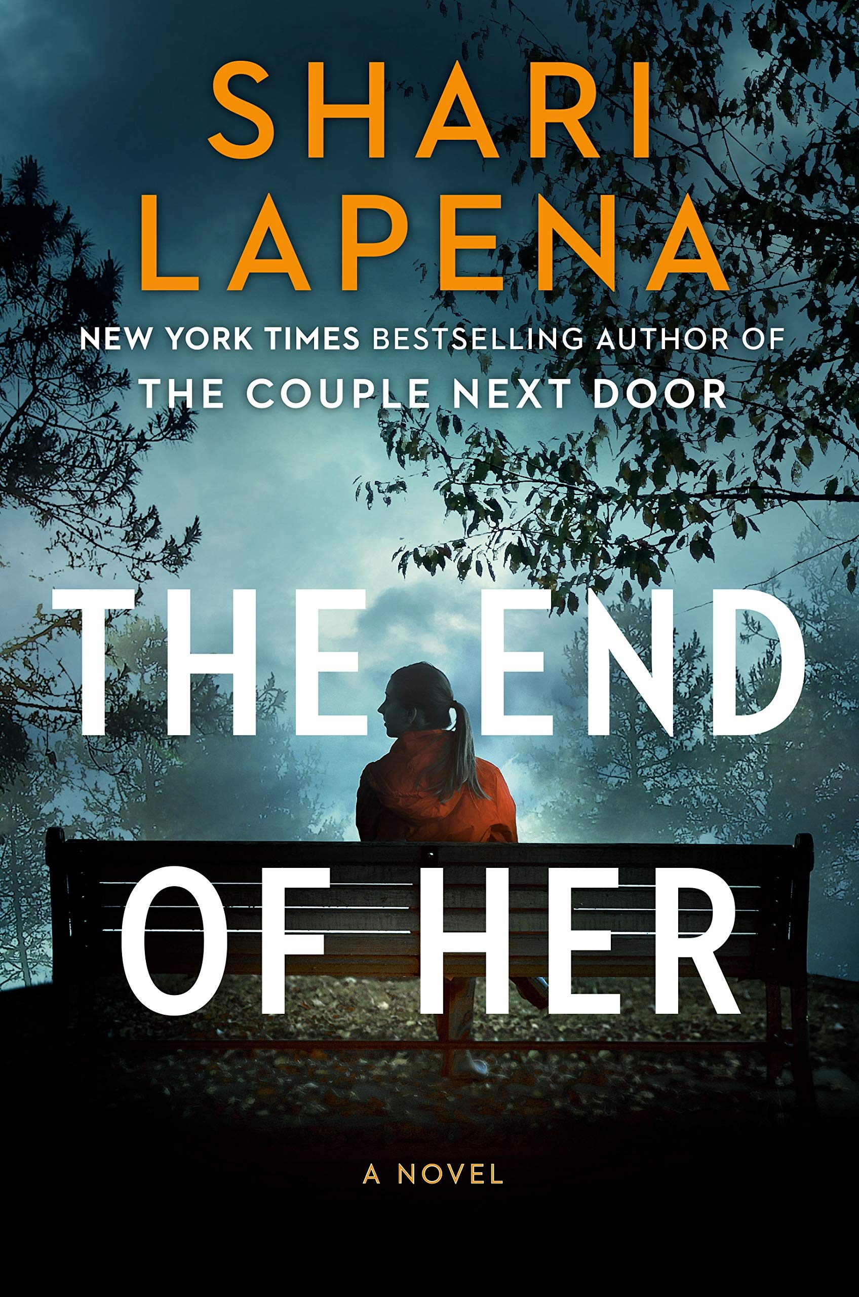 When Does The End Of Her By Shari Lapena Come Out? 2020 Mystery Thriller Releases