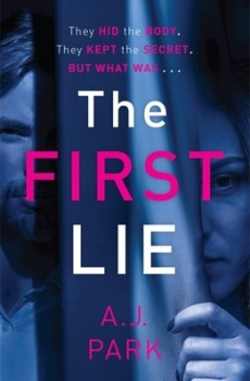 The First Lie By A J Park Release Date? 2020 Suspense Fiction Releases