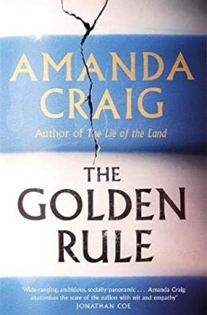 When Will The Golden Rule By Amanda Craig Release? 2020 Fiction Releases