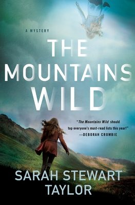 The Mountains Wild By Sarah Stewart Taylor Release Date? 2020 Mystery Thriller Releases