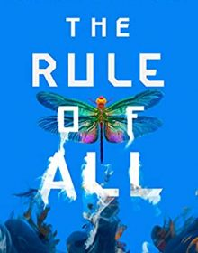 The Rule Of All By Ashley & Leslie Saunders Release Date? 2020 New YA Novel Releases