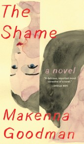 The Shame By Makenna Goodman Release Date? 2020 Women's Fiction Releases