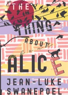 When Will The Thing About Alice By Jean-Luke Swanepoel Come Out? 2020 LGBT Novel Releases